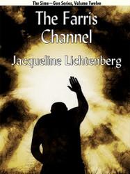 The Farris Channel, by Jacqueline Lichtenberg (ePub/Kindle)