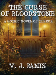 The Curse of Bloodstone, by V. J. Banis (ePub/Kindle)