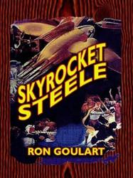 Skyrocket Steele, by Ron Goulart (ePub/Kindle)