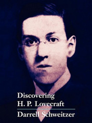 Discovering H.P. Lovecraft, edited by Darrell Schweitzer (ePub/Kindle)