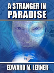 A Stranger in Paradise, by Edward M. Lerner (ePub/Kindle)