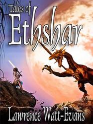 Tales of Ethshar, by Lawrence Watt-Evans (Ethshar series) (ePub/Kindle)