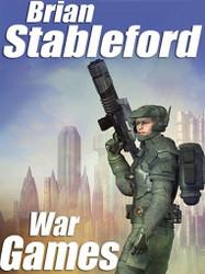 War Games, by Brian Stableford (ePub/Kindle)