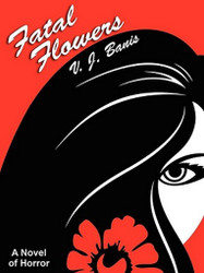 Fatal Flowers: A Novel of Horror, by Victor J. Banis (ePub/Kindle)
