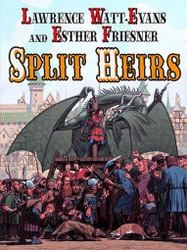 Split Heirs, by Lawrence Watt-Evans and Esther Friesner (ePub/Kindle)