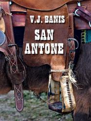 San Antone: An Historical Novel, by Victor J. Banis (ePub/Kindle)