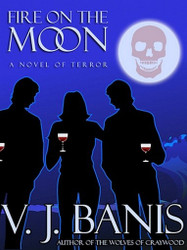 Fire on the Moon: A Novel of Terror, by Victor J. Banis (ePub/Kindle)