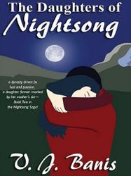 The Daughters of Nightsong: An Historical Novel: The Nightsong Saga, Book Two, by V. J. Banis (ePub/Kindle)