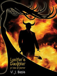 Lucifer's Daughter: A Tale of Horror, by V. J. Banis (ePub/Kindle)