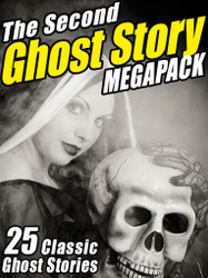 02 The Second Ghost Story MEGAPACK® (ePub/Kindle)