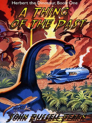 A Thing of the Past: Herbert the Dinosaur, Book One, by John Russell Fearn (ePub/Kindle)
