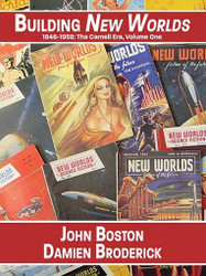 Building New Worlds, 1946-1959: The Carnell Era, Volume One, by John Boston and Damien Broderick (ePub/Kindle)