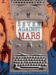 Seven Against Mars, by Martin Berman-Gorvine (ePub/Kindle)