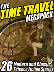 The Time Travel MEGAPACK™ (ePub/Kindle)