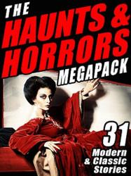 The Haunts & Horrors MEGAPACK™ (ePub/Kindle)