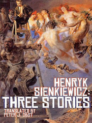 Henryk Sienkiewicz: Three Stories, edited and translated by Peter Obst (ePub/Kindle)
