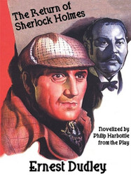 The Return of Sherlock Holmes: A Classic Crime Tale, by Ernest Dudley and Philip Harbottle (ePub/Kindle)