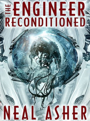The Engineer ReConditioned, by Neal Asher (ePub/Kindle)