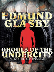 Ghouls of the Undercity, by Edmund Glasby (ePub/Kindle)