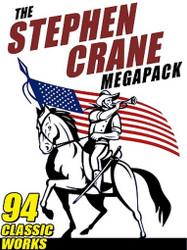 The Stephen Crane MEGAPACK™ (ePub/Kindle)