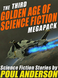 The 3rd Golden Age of Science Fiction MEGAPACK™: Poul Anderson (ePub/Kindle)