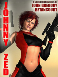 Johnny Zed, by John Gregory Betancourt (epub/kindle/pdf)