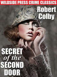 Secret of the Second Door, by Robert Colby (ePub/Kindle)