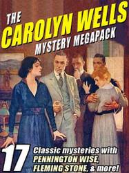 The Carolyn Wells Mystery MEGAPACK™ (ePub/Kindle)
