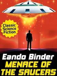 Menace of the Saucers, by Eando Binder (ePub/Kindle)