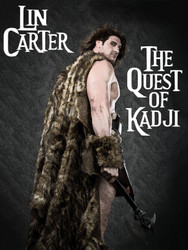 The Quest of Kadji, by Lin Carter (Paperback)