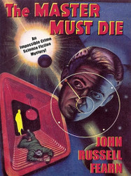 Adam Quirk #1: The Master Must Die -- A Science Fiction Detective Story, by John Russell Fearn (ePub/Kindle)