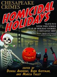 Chesapeake Crimes:  Homicidal Holidays, edited by Donna Andrews, Barb Goffman, Marcia Talley (ePub/Kindle)