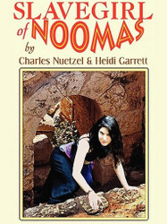 Slavegirl of Noomas, by Charles Nuetzel and Heidi Garrett (ePub/Kindle)