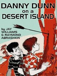 02 Danny Dunn on a Desert Island, by Raymond Abrashkin and Jay Williams (ePub/Kindle)