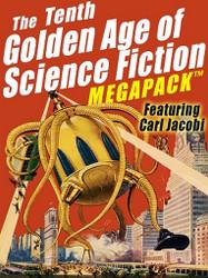 The 10th Golden Age of Science Fiction MEGAPACK™: Carl Jacobi (ePub/Kindle)