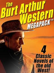 The Burt Arthur Western MEGAPACK™ (ePub/Kindle)
