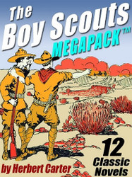 The Boy Scouts MEGAPACK™ (ePub/Kindle)