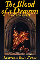 The Blood of a Dragon: A Legend of Ethshar, by Lawrence Watt-Evans (Ethshar series) (ePub/Kindle)