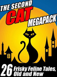 The Second Cat Story MEGAPACK™: Frisky Feline Tales, Old and New (ePub/Kindle)