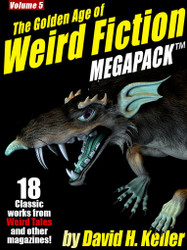 The Golden Age of Weird Fiction MEGAPACK™, Vol. 5: David H. Keller
