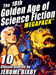 The 18th Golden Age of Science Fiction MEGAPACK ™: Jerome Bixby