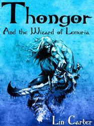 Thongor and the Wizard of Lemuria (Thongor #1)