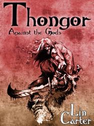 Thongor Against the Gods, by Lin Carter (ebook - ePub, Kindle, pdf)