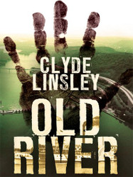 Old River, by Clyde Linsley (ebook)