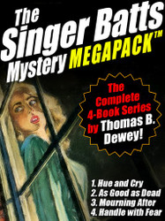 The Singer Batts Mystery MEGAPACK™: The Complete 4-Book Series, by Thomas B. Dewey (epub/Kindle/pdf)
