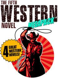The 5th Western Novel MEGAPACK™ (epub, Kindle, .pdf)