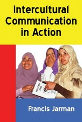 Intercultural Communication in Action, by Francis Jarman (ePub/Kindle)