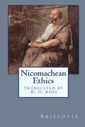 Nicomachean Ethics, by Aristotle (trans. by W.D. Ross) (Paperback)