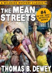 Mac Detective Series 04: The Mean Streets, by Thomas B. Dewey (epub/Kindle/pdf)