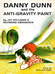 01 Danny Dunn and the Anti-Gravity Paint, by Raymond Abrashkin and Jay Williams (Paperback)